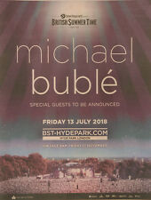 MICHAEL BUBLE HYDE PARK LONDON JULY 13th 2018 FULL PAGE ADVERT