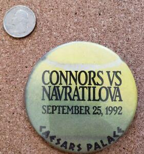 Connors vs Navratilova 9/25/1992  Pin Back Button Caesars Palace Las Vegas