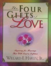The Four Gifts of Love: Preparing for Marriage That Will Last a Lifetime