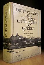 Dictionnaire des oeuvres littéraires du Québec. Tome I.  Par Maurice Lemire.
