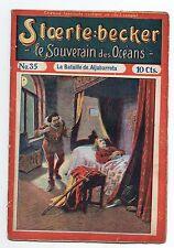 STOERTE BECKER  souverain des océans. n°35. Fascicule Populaire 1910.