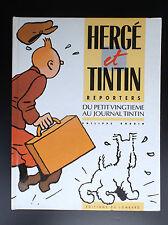 Hergé et Tintin reporters du Petit Vingtième au journal Tintin Goddin EO 1986