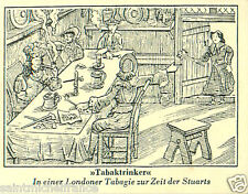 drinkers London Tabagie time of stuarts TOBACCO HISTORY HISTOIRE TABAC CARD 30s