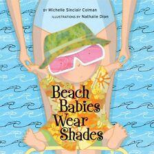 Beach Babies Wear Shades (An Urban Babies Wear Black Book) by Michelle Sinclair