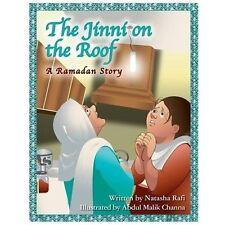 The Jinni on the Roof : A Ramadan Story by Natasha Rafi (2013, Paperback)