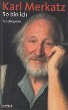 So bin ich - Karl Merkatz Biografie Schauspieler