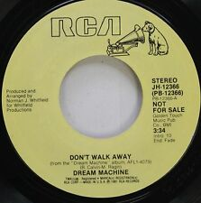 Soul Promo 45 Dream Machine - Dont Walk Away / Dont Walk Away On Rca