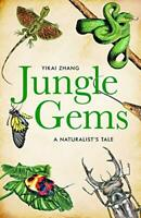 Jungle Gems: A Naturalist's Tale by Yikai Zhang Book The Fast Free Shipping