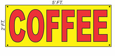 Giant Coffee Banner Sign 2x5 Yellow & Red Bright High Visibility!