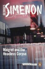 Maigret and the Headless Corpse [Inspector Maigret]
