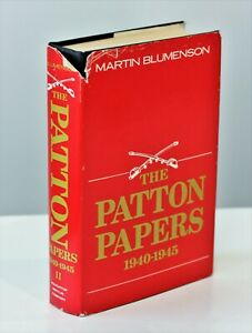 The Patton Papers 1940-1945 First Printing Martin Blumenson