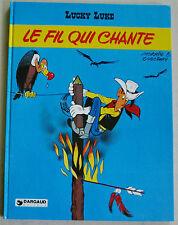 Lucky Luke Le Fil qui chante MORRIS & GOSCINNY éd Dargaud 4è trim 1977 EO