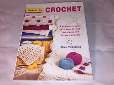 """Book:  """"LEARN TO CROCHET"""" by Sue Whiting"""