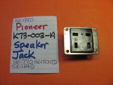 PIONEER K73-003-A SPEAKER JACK SX-770 SX-440 SX-990 SX-1500TD RECEIVER