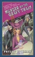 Murder on the Gravy Train Richman, Phyllis Mass Market Paperback