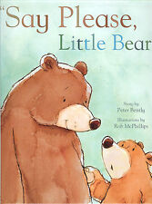 Say Please, Little Bear - Importance of Friendship & Sharing, NEW HB