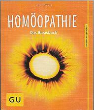 Homöopathie Das Basisbuch 2013/14 Gräfe Unzer Verl. Sven Sommer wie neu ungelese