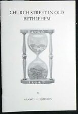 Church Street in Old Bethlehem: An Historical Pamphlet Hamilton Pbk Illust VG+