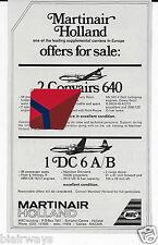 MARTINAIR HOLLAND 1979 FOR SALE 1 DC-6A & 2 CONVAIR 640'S AD