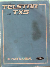 Telstar and TX5 - Repair Manual Ford - Factory Manual