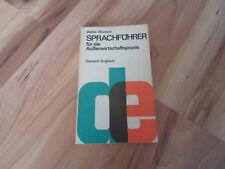 Sprachführer für die Außenwirtschaftspraxis Deutsch-Englisch. Wölfel, Waltraut: