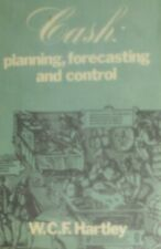 Cash: Planning, Forecasting and Control, Hartley, W.C.F., Very Good Book