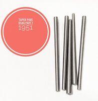 Taper pins Mild Steel BS46 Part 1 1951 Various Imperial Lengths
