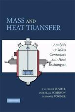 Cambridge Series in Chemical Engineering: Mass and Heat Transfer : Analysis o...