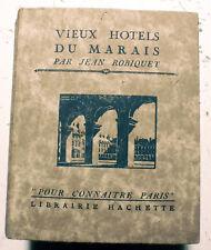 PARIS/POUR CONNAITRE../VIEUX HOTELS DU MARAIS/J.ROBIQUET/HACHETTE/1927