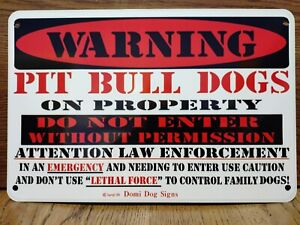"""Metal Warning Pit Bull Dogs Sign For FENCE ,Beware Of Dog 8""""x12"""""""