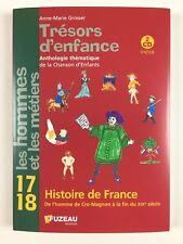 Trésors d'enfance 17 18 Histoire De France + CD / Livre Chansons Enfant, Fuzeau