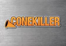 Cone Killer Sticker quality 7 yr vinyl  car jdm drift v8  shift