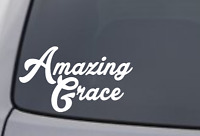 AMAZING GRACE Vinyl Decal Sticker Car Window Wall Bumper Love Quote Home Decor