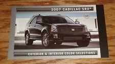 2007 Cadillac SRX Exterior & Interior Color Selections Brochure 07