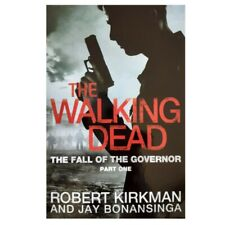 The Fall of the Governor, Part One, The Walking Dead Book 3, Kirkman, Bonansinga