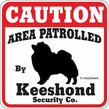 Keeshond Caution Dog Sign - Many Pet Breeds Available