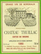 Ancienne Etiquette de vin-Bordeaux-Côtes de Bourg(1990)-Château Thuillac-N°457
