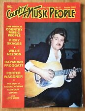 COUNTRY MUSIC PEOPLE Mag Aug 1984 Willie Nelson Ricky Skaggs Porter Wagoner