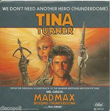 "TINA TURNER We don't need another hero VINYL 7"" 45 RPM LP 1985 OTTIME CONDIZIONI"