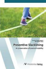 NEW Preventive Slacklining: As preservation of postural stability
