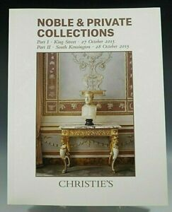 CHRISTIE'S CATALOG NOBLE & PRIVATE COLLECTION ART PAINTING FURNITURE 10/27/2015