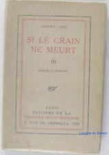 Si le grain ne meurt III AndréGide 1924