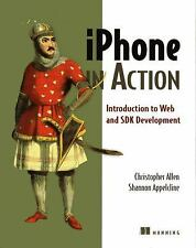 Iphone in Action: By Allen, Christopher, Appelcline, Shannon