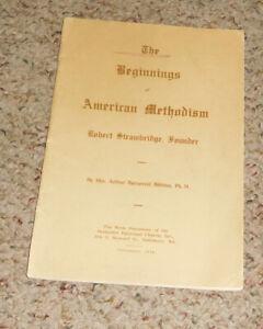 The Beginnings Of American Methodism Book, Bibbins, 1916