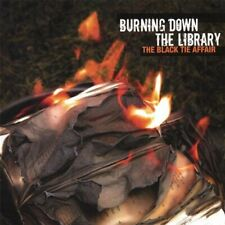 BLACK TIE AFFAIR - BURNING DOWN THE LIBRARY NEW CD