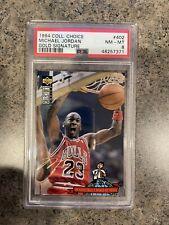 1994 Collectors Choice #402 Michael Jordan Gold Signature PSA 8 NM-MT