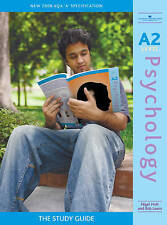 A2 Psychology: The Study Guide by Nigel Holt, Lewis Robert, Robert Lewis (Paperb