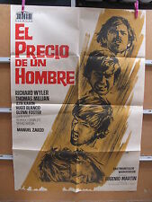 A2904  EL PRECIO DE UN HOMBRE - RICHARD WYLER, THOMAS MILLIAN, MANUEL ZARZO