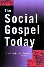 The Social Gospel Today (Paperback or Softback)