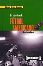 La Historia Del Futbol Americanothe Story of Football (Historia de los Deportes)